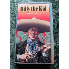 Billy The Kid. A Short and Violent Life. 1st Edition. Hardback.