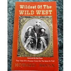 Wildest of the Wild West Paperback 1st Edition