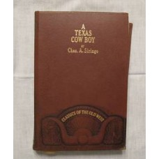 A Texas Cowboy by Chas A Siringo