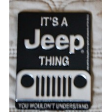 It's a Jeep Thing Fridge Magnet