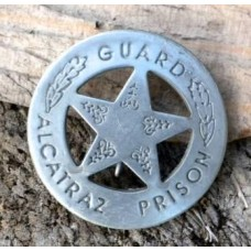 Guard Alcatraz Prison Badge